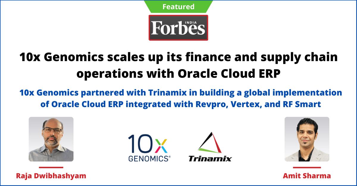 Forbes Article Trinamix 10x Genomics Amit Raja